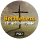 Bethlehem - Multipurpose Church PSD Template - ThemeForest Item for Sale