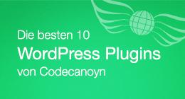 Die 10 besten WordPress-Plugins