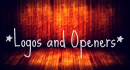 Logos and Openers