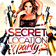 Secret Location Nightclub/Party Flyer Template - GraphicRiver Item for Sale