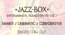 Jazz Box : Instrumental soundtracks vol 1