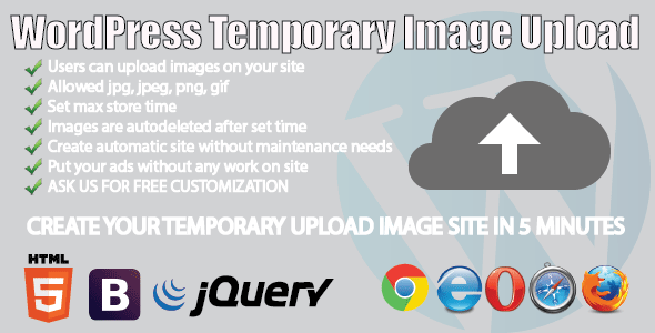 WP Temporary Image Upload plugin allow your users to upload images temporary. You can set how many days max images will be stored on your server. Users can uplo