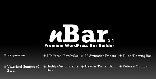 About nBar nBar is a Premium WordPress Multipurpose Bar Builder Plugin using which we can build Unlimited(n) Number of Header and Footer Bars for the WordPress