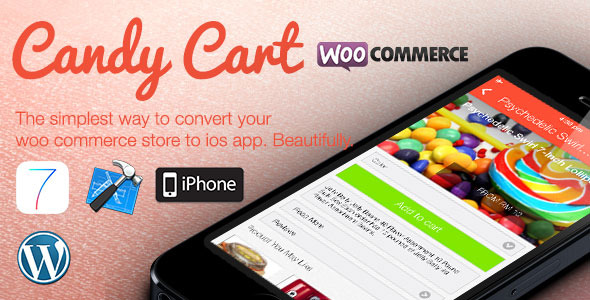 CodeCanyon Candy Cart Woocommerce For Native iOS App 5756119