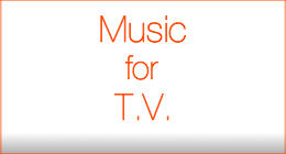 Music for T V