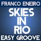 Skies In Rio