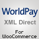 WorldPay XML Direct Gateway for WooCommerce