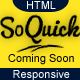 SoQuick - Quick and Easy Coming Soon Template - ThemeForest Item for Sale
