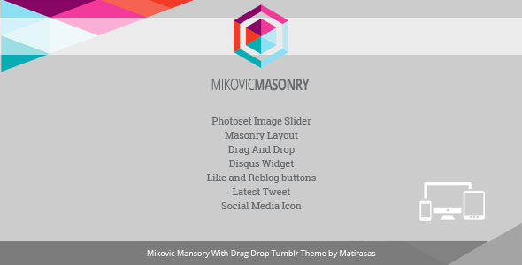 Mikovic - Masonry With Drag And Drop Tumblr Theme