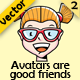 Avatars Are Good Friends - Set 2 - GraphicRiver Item for Sale