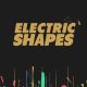 Electric Shapes - VideoHive Item for Sale