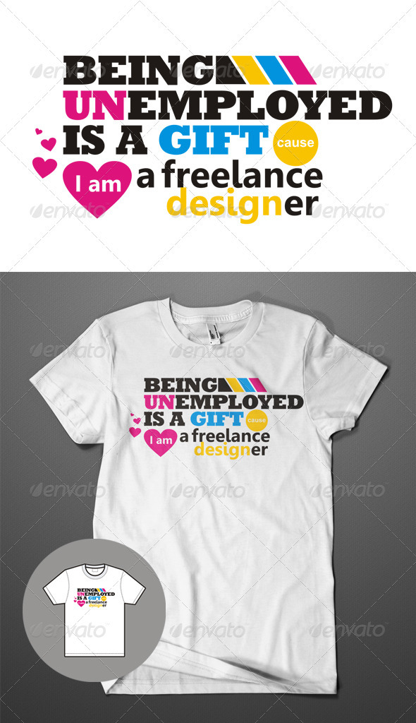 GraphicRiver Freelance Designer T-Shirt 611226