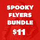 Spooky Flyer Bundle - Volume One - GraphicRiver Item for Sale