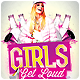 Girls Get Loud Party Flyer - GraphicRiver Item for Sale