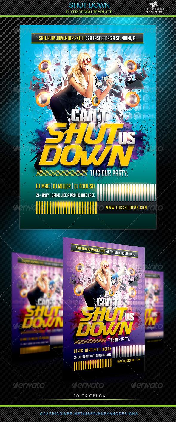 Shut Down Flyer - Clubs & Parties Events
