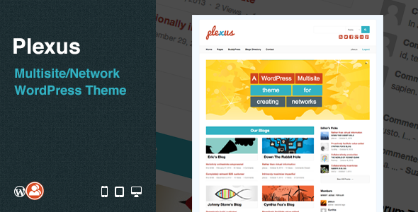 Plexus is a fully responsive and retina ready WordPress and BuddyPress theme that allows you to make the most of WordPress multisite to host a blog network. It