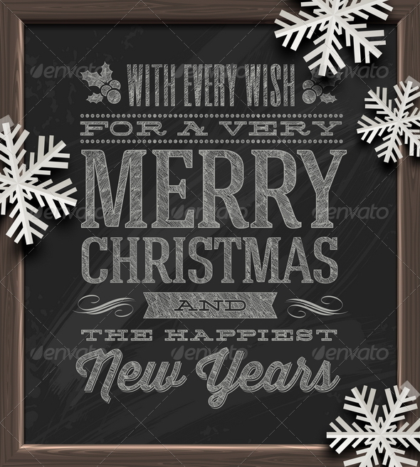 GraphicRiver Holidays Greeting on Chalkboard & Paper Snowflakes 5922627