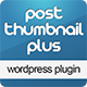 WP Post Thumbnail Plus - CodeCanyon Item for Sale