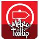 Metro Tooltip
