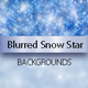 Blurred Snow Star Backgrounds - GraphicRiver Item for Sale