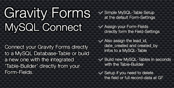 Welcome to the SP Gravity Forms – MySQL Connect Plugin. Connect your Gravity Forms directly to a MySQL Database-Table or build a new one with the integrat