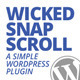 Wicked Snap Scroll WP Plugin - CodeCanyon Item for Sale