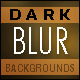 Dark Blur Backgrounds - GraphicRiver Item for Sale