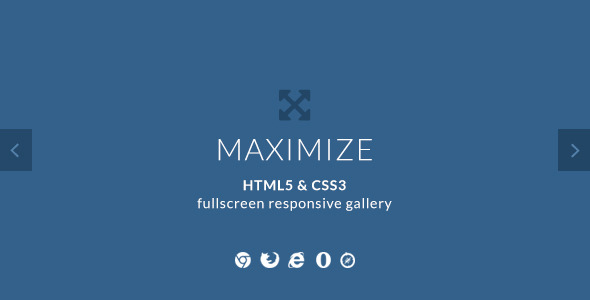 Maximize - HTML5 & CSS3 Fullscreen Image Gallery - CodeCanyon Item for Sale