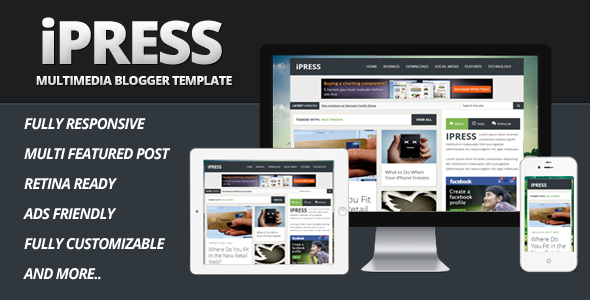 ThemeForest iPress Multimedia Blogger Template 6005438