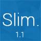 Slim - Responsive & Minimal Coming Soon Page