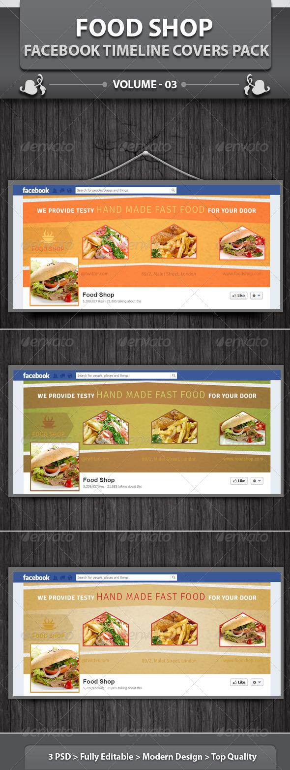 GraphicRiver Food Shop Facebook Timeline Covers Pack v3 6123338