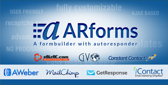 ARForms – Exclusive WordPress Form Builder Plugin ARForms is premium wordpress form builder plugin with inbuilt support of multiple autoresponder system i
