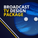 Broadcast TV Design Package - VideoHive Item for Sale