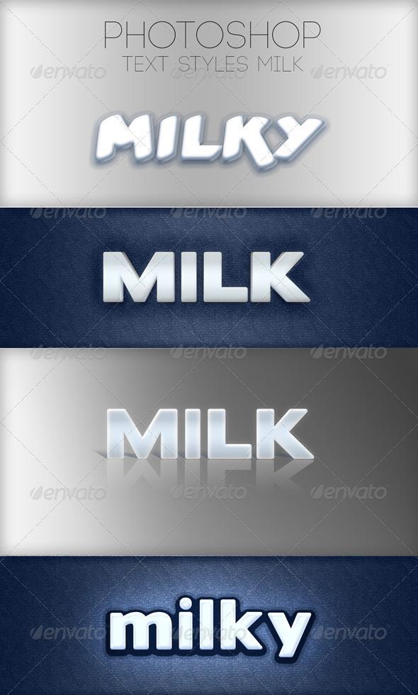 GraphicRiver Milk Photoshop Style 6138757