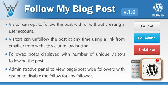 Follow My Blog Post plugin allows your users to follow changes on a particular post/page for your WordPress site. Features: Visitor can opt to follow the post