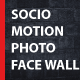 Socio Motion Photo Face Wall