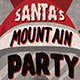 Santa's Mountain Party Flyer - GraphicRiver Item for Sale