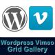 Responsive WordPress Vimeo Grid Video Gallery (Social Networking) Download