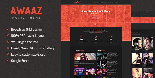 Awaaz Music PSD Template Awaaz is a powerful and responsive Music Band PSD Template with pretty much advanced features like display Artists, Albums, Photo Galle