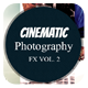 Cinematic Photography Vol. 2 - GraphicRiver Item for Sale