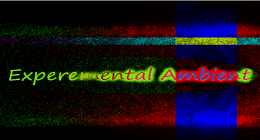 Experemental Ambient