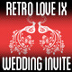 Retro Love Wedding Invite IX - GraphicRiver Item for Sale