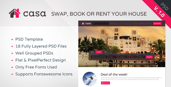 CASA is the ideal PSD Template for creating a portal specialized in House Swapping, Booking & Renting properties. CASA has been conceived with an ideal bala