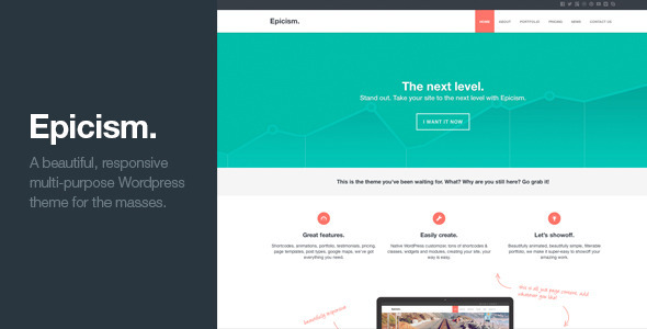 Epicism is a beautiful, responsive, multi-purpose Wordpress theme for the masses. Key Features: Future proof HTML5 / CSS3 code. Fully Responsive. Native Wordpr