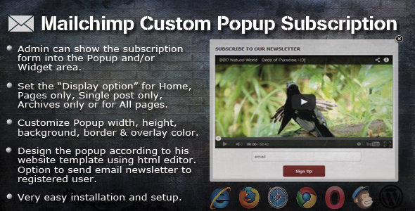If this plugin is useful, could you please help us to rate it? it will be a big encouragement to improve for us. MailChimp Custom Popup Subscription for WordPr