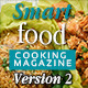 Smart Food Cooking Magazine Version Two - GraphicRiver Item for Sale