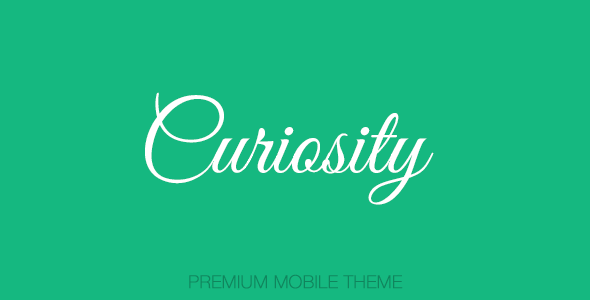 Curiosity - Premium Mobile Template