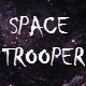 Space Trooper
