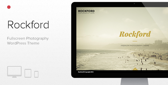 ThemeForest Rockford Fullscreen Photography WordPress Theme 6314040