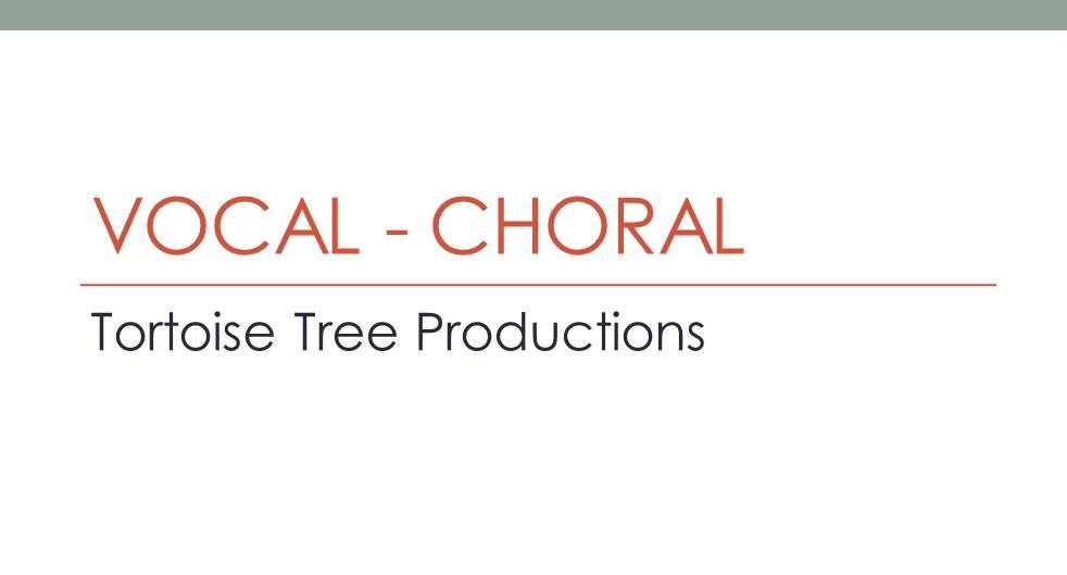 Vocals - Choral